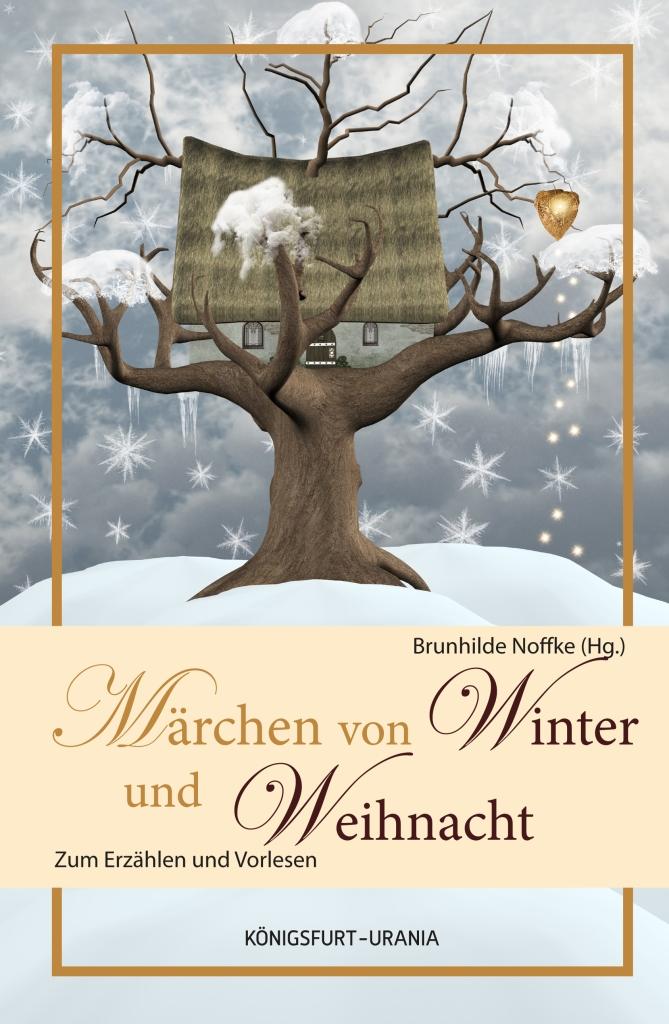Märchen aus Winter und Weihnacht - das Buch